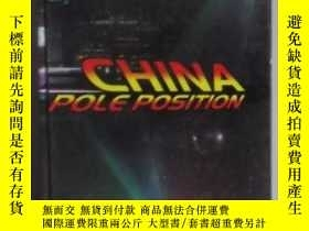 二手書博民逛書店英文原版罕見China Pole Position [Hardc