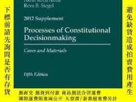 二手書博民逛書店Processes罕見Of Constitutional Decisionmaking 2012 Suppleme