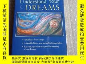 二手書博民逛書店Understand罕見Your Dreams 原版Y16690
