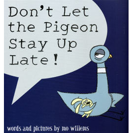 DONT LET THE PIGEON STAY UP LATE! (別讓鴿子太晚睡) /英文繪本Mo Willems/頑皮鴿子/楊禎禎/童書久久書單