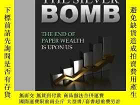 二手書博民逛書店The罕見Silver Bomb-銀彈Y436638 Michael Macdonald... Creates