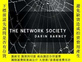 二手書博民逛書店The罕見Network Society-網絡社會Y436638 Darin Barney Polity, 2