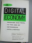 【書寶二手書T4/大學商學_ZFD】The digital economy : promise and peril in