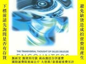 二手書博民逛書店The罕見Transversal Thought Of Gilles DeleuzeY364682 James