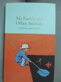 【書寶二手書T6/原文書_MOC】My Family and Other Animals_Durrell, Gerald