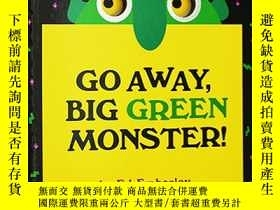 二手書博民逛書店英文原版繪本罕見Go Away Big Green Monste
