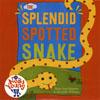 SPLENDID SPOTTED SNAKE /CD