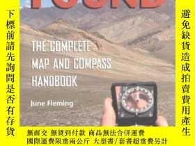 二手書博民逛書店Staying罕見Found: The Complete Map & Compass Book-找到:完整的地圖和