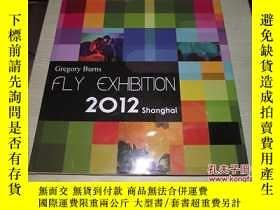 二手書博民逛書店FLY罕見EXHIBITION 2012Y18429 GREGO