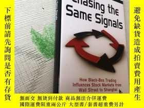二手書博民逛書店Chasing罕見the Same Signals 追逐同樣的信