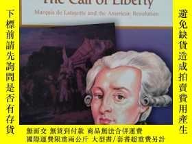 二手書博民逛書店《The罕見Call of Libert-Marquis de lafayette and the America