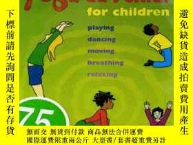 二手書博民逛書店The罕見Yoga Adventure for Children