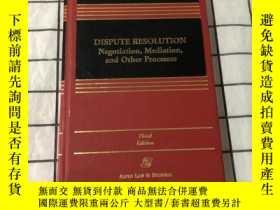 二手書博民逛書店DISPUTE罕見RESOLUTION Negotiation,Mediation,and Other Proce