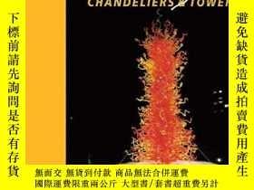 二手書博民逛書店Chihuly罕見Chandeliers & Towers (Chihuly Mini Book)-Chihuly