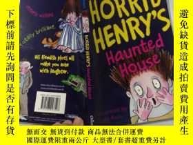 二手書博民逛書店Horrid罕見Henrys Haunted House :可怕的亨利鬼屋, Y200392 不祥 不祥