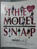 【書寶二手書T2/美容_XGB】THE MODEL SNAP mini Vol.2_日文書