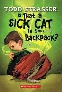 二手書博民逛書店 《Is that a Sick Cat in Your Backpack?》 R2Y ISBN:9780439776950│Scholastic Paperbacks