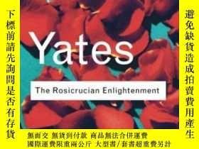 二手書博民逛書店The罕見Rosicrucian Enlightenment (routledge Classics)Y255
