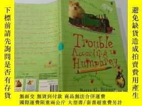 二手書博民逛書店Trouble罕見According to Humphrey:漢弗萊說的麻煩.Y200392
