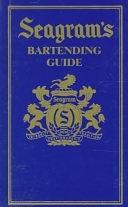 二手書博民逛書店 《Seagram s Bartending Guide》 R2Y ISBN:0670863971│Viking Adult