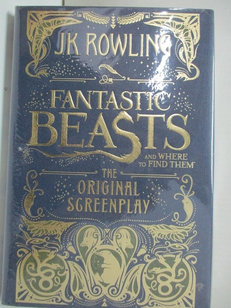 【書寶二手書T1/原文小說_BBE】Fantastic Beasts and Where to Find Them-The Original..
