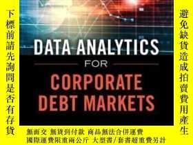 二手書博民逛書店Data罕見Analytics For Corporate Debt Markets: Using Data Fo