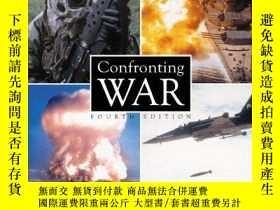 二手書博民逛書店Confronting罕見War: An Examination of Humanitys Most Pressi