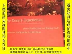 二手書博民逛書店The罕見Desert Experience 沙漠體驗Y2674