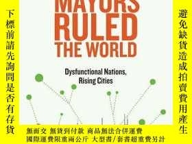二手書博民逛書店If罕見Mayors Ruled The WorldY256260 Benjamin R. Barber Ya