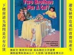 二手書博民逛書店Want罕見to Trade Two Brothers for a Cat?Y362136 Lewis Sim