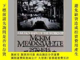 二手書博民逛書店【罕見】A Monograph Of The Works Of Mckim, Mead & White 1879-