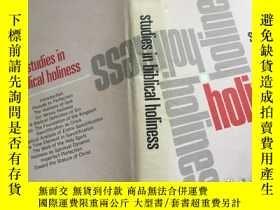 二手書博民逛書店Studies罕見in Biblical Holiness,19