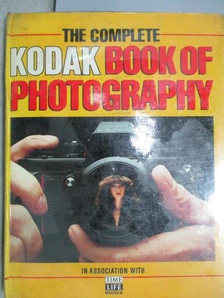 【書寶二手書T5/攝影_YJT】The Complete Kodak Book of Photography