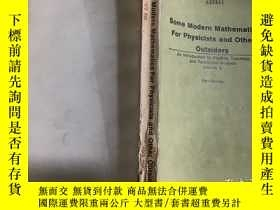 二手書博民逛書店Some罕見Modern Mathematics For Phy