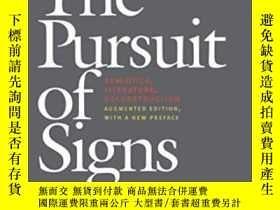 二手書博民逛書店The罕見Pursuit Of Signs--semiotics, Literature, Deconstruct