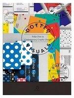 二手書博民逛書店 《Dotted Visuals: Polka Dots in Contemporary Graphic Design》 R2Y ISBN:9789881470317