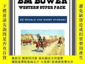 二手書博民逛書店The罕見B.M. Bower Western Super PackY410016 B. M. Bower S