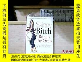 二手書博民逛書店Skinny罕見Bitch Bun in the Oven: A