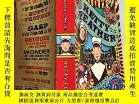 二手書博民逛書店HETTY罕見FEATHER 海蒂羽毛,Y200392