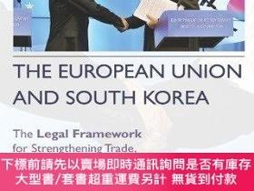 二手書博民逛書店The罕見European Union And South KoreaY255174 James Harris