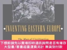 二手書博民逛書店Inventing罕見Eastern EuropeY464532 Larry Wolff Stanford U