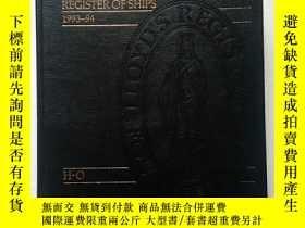 二手書博民逛書店REGISTER罕見OF SHIPS 船舶錄 1993—94(精裝、12開、厚冊)Y11016 REGISTE