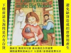 二手書博民逛書店Little罕見house in the big Woods(英文原版)Y208076 Laura Ingal
