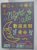 【書寶二手書T1/一般小說_ICR】歡迎來到夜谷_約瑟夫‧芬克