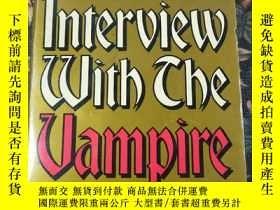 二手書博民逛書店INTERVIEW罕見WITH THE VAMPIRE 吸血鬼訪談 平裝 348頁Y286158 Anne R