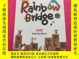 二手書博民逛書店Rainbow罕見Bridge+ July Activity B