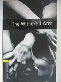 【書寶二手書T4/原文書_HO8】The Withered Arm: 400 Headwords_Bassett, Jennifer (RTL)/ Harvey, Bob (ILT)