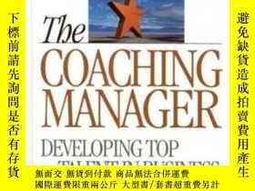 二手書博民逛書店The罕見Coaching Manager: Developing Top Talent In Business-