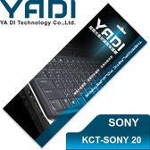 YADI 亞第 超透光 鍵盤 保護膜 KCT-SONY 20 SONY VAIO 筆電專用 E11、T11系列適用