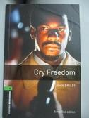 【書寶二手書T9/原文小說_LJF】Cry freedom : a novel_Briley, John/ Akinyemi, Rowena (CON)